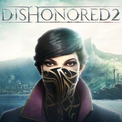 Dishonored 2 | Системные требования
