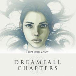 Системные требования Dreamfall Chapters